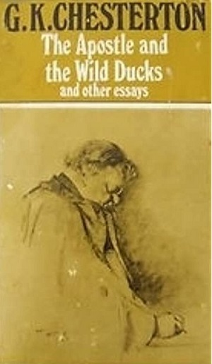 The Apostle and the Wild Ducks and other essays (1952)