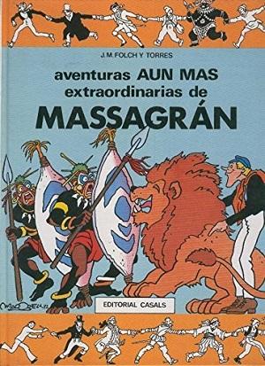 Aventuras extraordinarias de Massagran y Aventuras aún más extraordinarias de Massagran