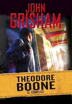 Theodore Boone: El cómplice