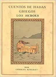 Cuentos de hadas griegos: los héroes