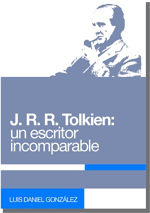 J. R. R. Tolkien: un escritor incomparable