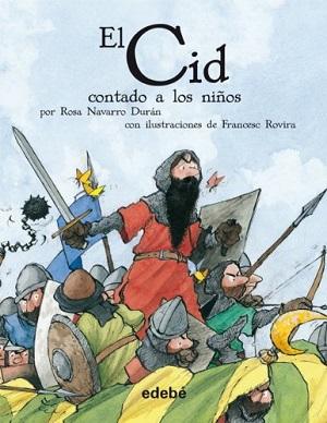 Versiones de El Cid y El Lazarillo