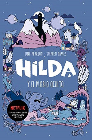 Hilda y el pueblo oculto y Hilda y la gran cabalgata