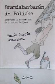 Brandabarbarán de Boliche. Aventuras y desventuras de Alonsico Quijano