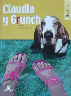 Claudia y Grunch