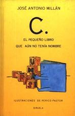 C. El pequeño libro que aún no tenía nombre