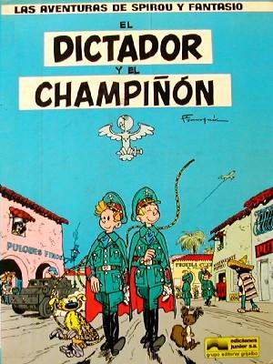 El dictador y el champiñón