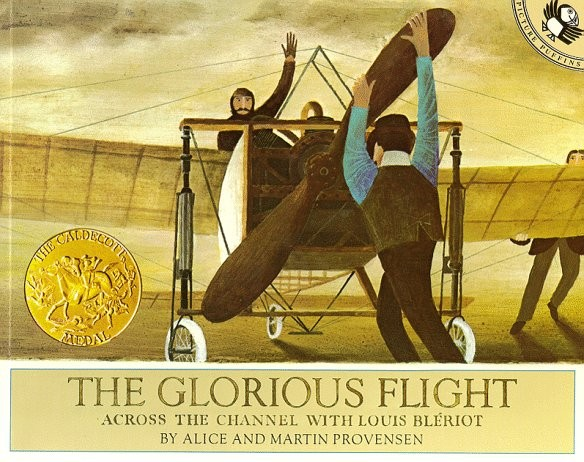 The Glorious Flight Across the Channel with Louis Blériot