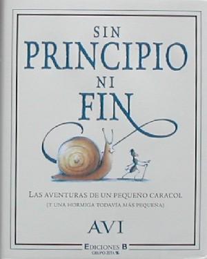Sin principio ni fin: las aventuras de un pequeño caracol (y una hormiga aún más pequeña)