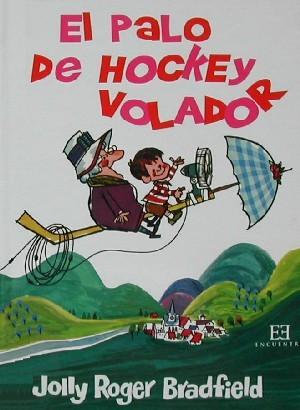 El palo de hockey volador