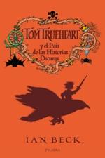 Tom Trueheart y el País de las Historias Oscuras