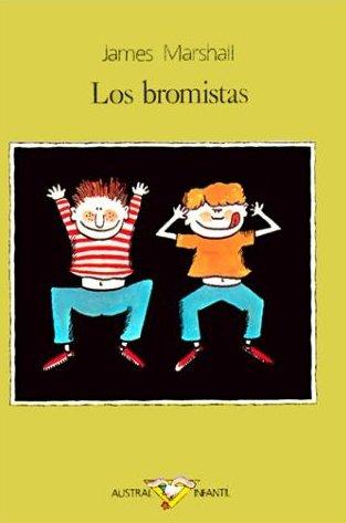 Los bromistas