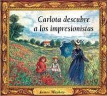 Carlota descubre a los impresionistas