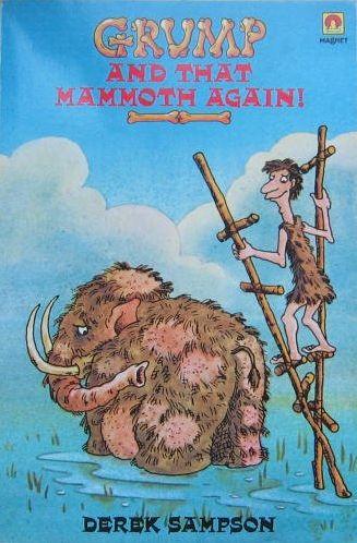 Más aventuras de Gruñón y el mamut peludo