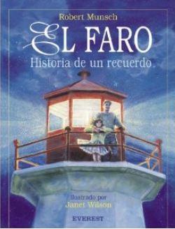 El faro: historia de un recuerdo