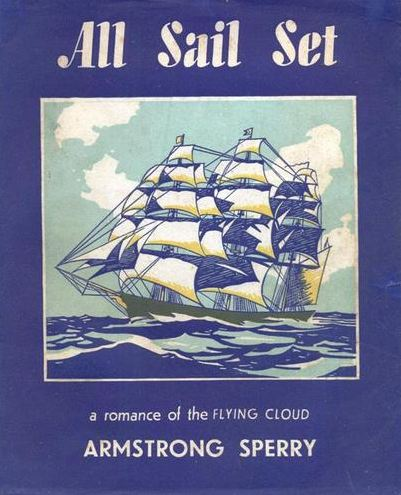 All Sail Set: A Romance of the Flying Cloud