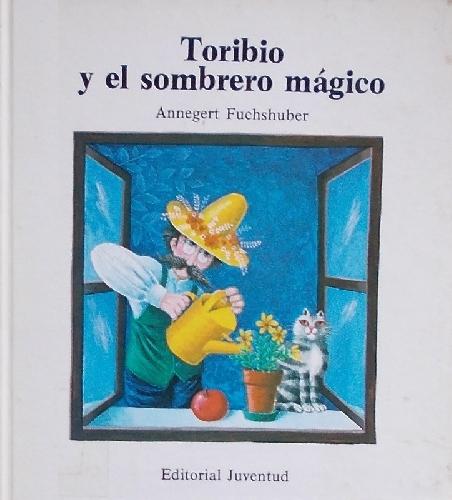 Toribio y el sombrero mágico
