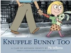 Knuffle Bunny Too. A Case of Mistaken Identity