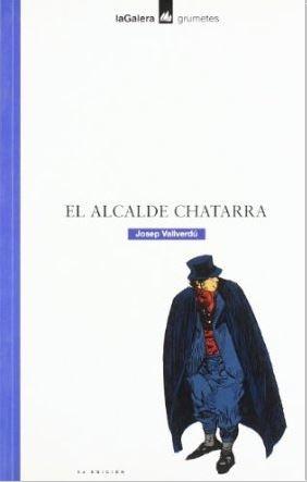 El alcalde Chatarra