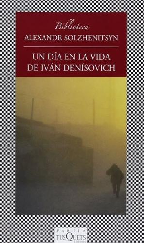 Un día en la vida de Iván Denísovich