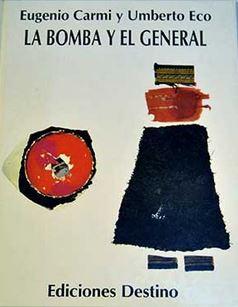 La bomba y el general