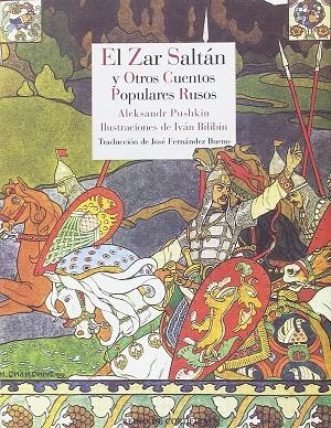 El zar Saltán y otros cuentos rusos