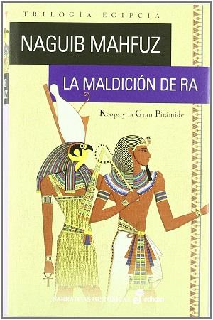 La maldición de Ra – Keops y la gran pirámide