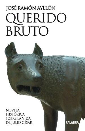 Querido Bruto