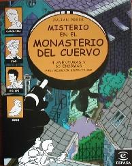 Las aventuras de la Mano Negra y Misterio en el Monasterio del Cuervo