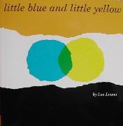 Pequeño Azul y Pequeño Amarillo