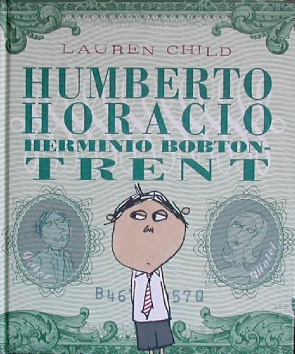 Humberto Horacio Herminio Bobton-Trent
