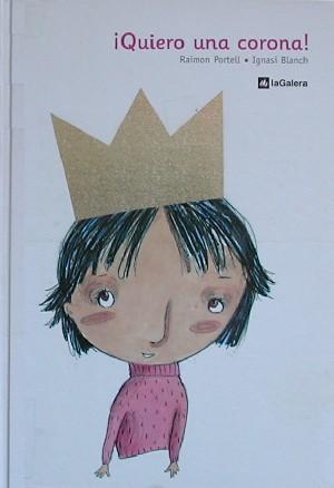 ¡Quiero una corona!