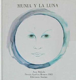Munia y la luna y otros álbumes de Asun Balzola