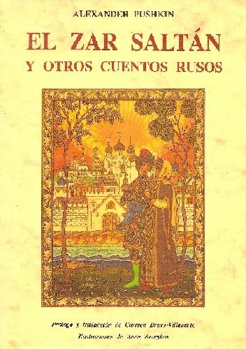 El Zar Saltán y otros cuentos populares rusos