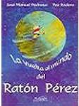La vuelta al mundo del Ratón Pérez