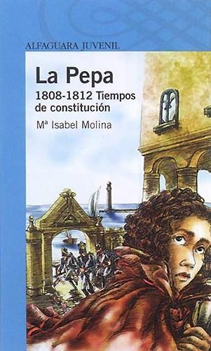 La Pepa: 1808-1812, tiempos de constitución