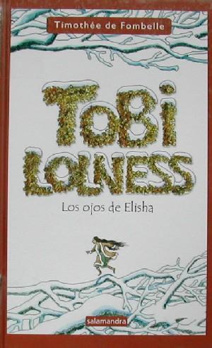 Tobi Lolness: Los ojos de Elisha