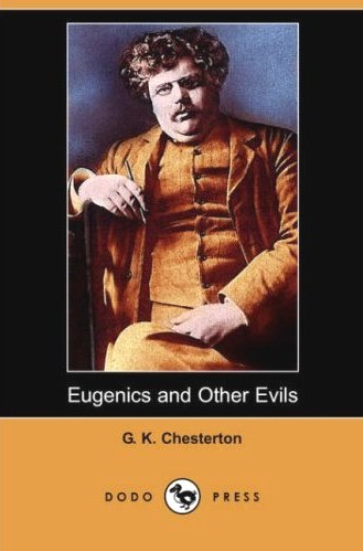 Eugenics and Other Evils (1922)