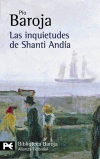 Las inquietudes de Shanti Andía y Zalacaín el aventurero
