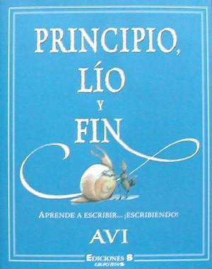 ¿Nada? y Principio, Lío y Fin