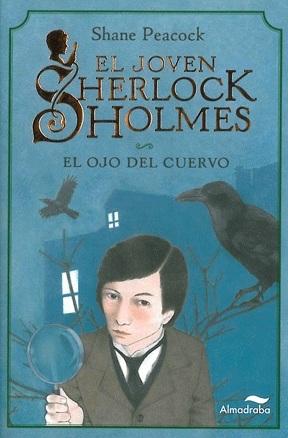 El joven Sherlock Holmes:  El ojo del cuervo