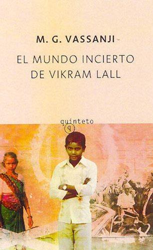 El mundo incierto de Vikran Lall