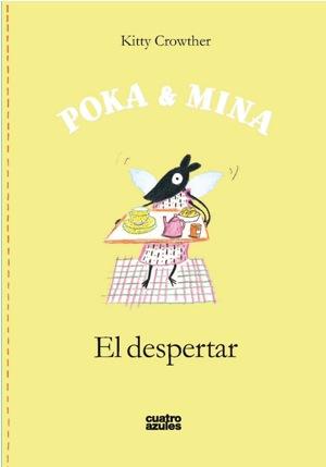 Mi amigo Juan, ¡Scric scrac biblib blub! y Poka & Mina. El despertar.