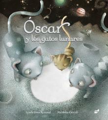 Oscar y los gatos lunares y Faltan 10 minutos para dormir