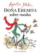 Los bolsillos de Lola y Doña Eremita sobre ruedas