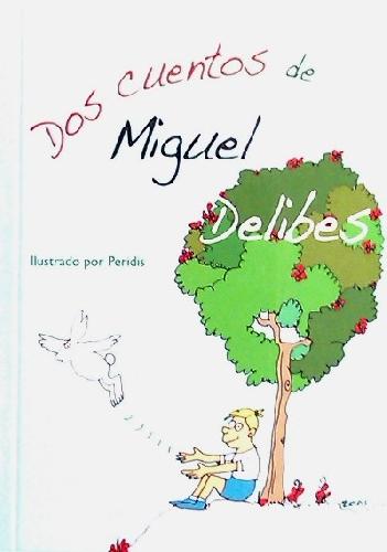 Dos cuentos de Miguel Delibes