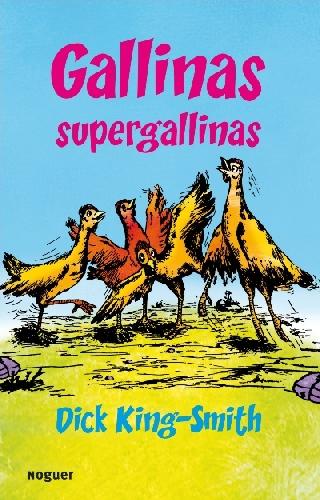 Gallinas supergallinas