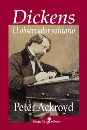 Dickens: el observador solitario