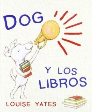 Dog y los libros