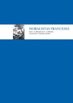 Aforismos tomados de Moralistas franceses